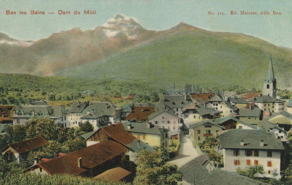 Bex les Bains - Dent du Midi. © Ed. Meister, édit. Bex