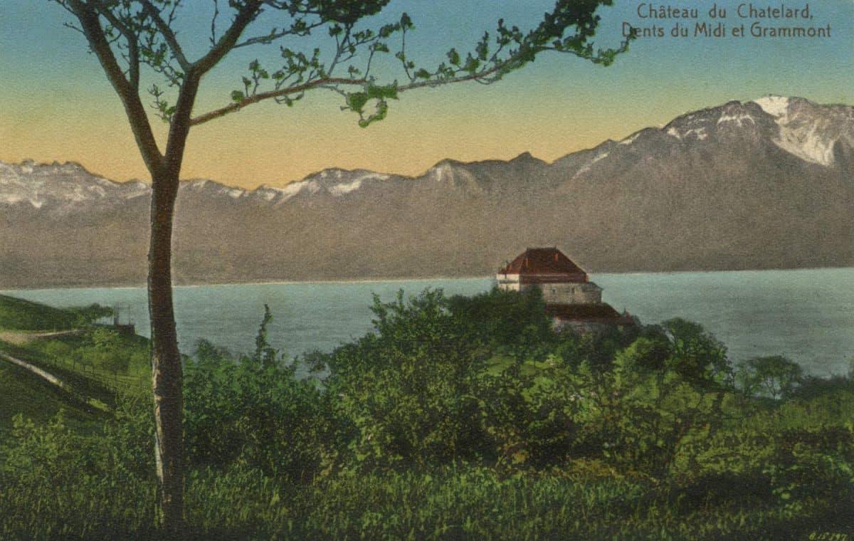Château du Chatelard, Dents du Midi et Grammont, © Edit. Art. S.A. Schnegg, Lausanne, carte datée de 1915