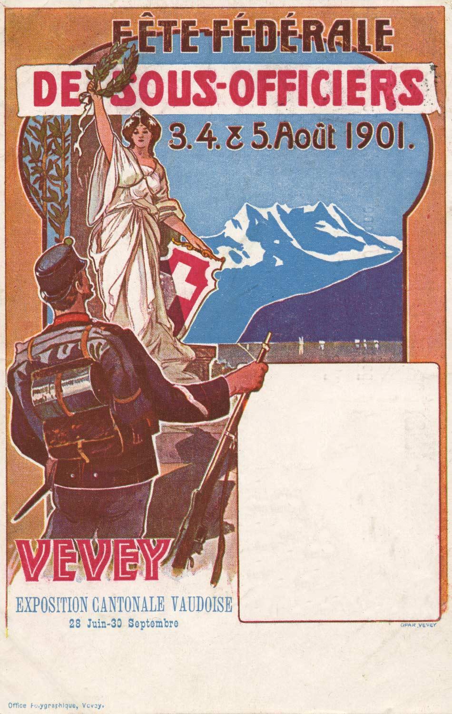 Fête Fédérale des Sous-Officiers, 3, 4 & 5 août 1901, Vevey © Office Polygraphique, Vevey