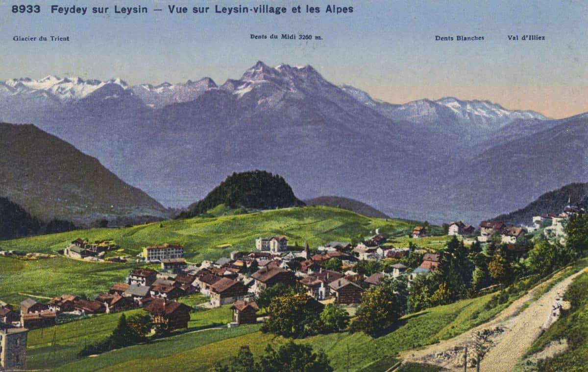 Carte postale. Feydey sur Leysin, vue sur Leysin et les Alpes