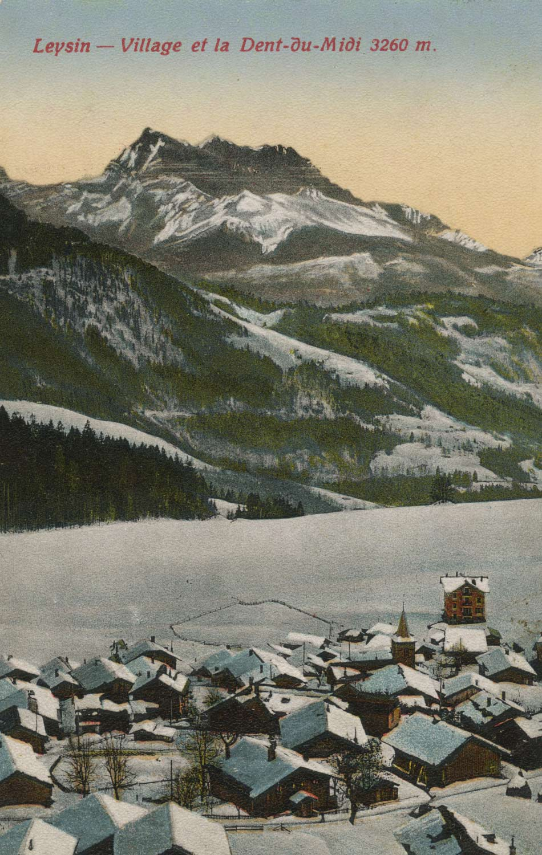 Carte postale. Leysin, village et la Dent du Midi 3260m