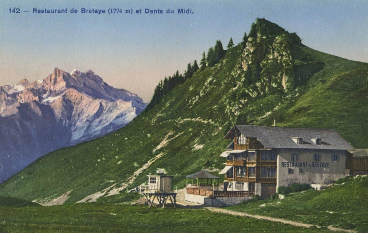 Restaurant de Bretaye (1774m) et Dents du Midi © Phototypie Co., Neuchâtel, carte datée de 1922