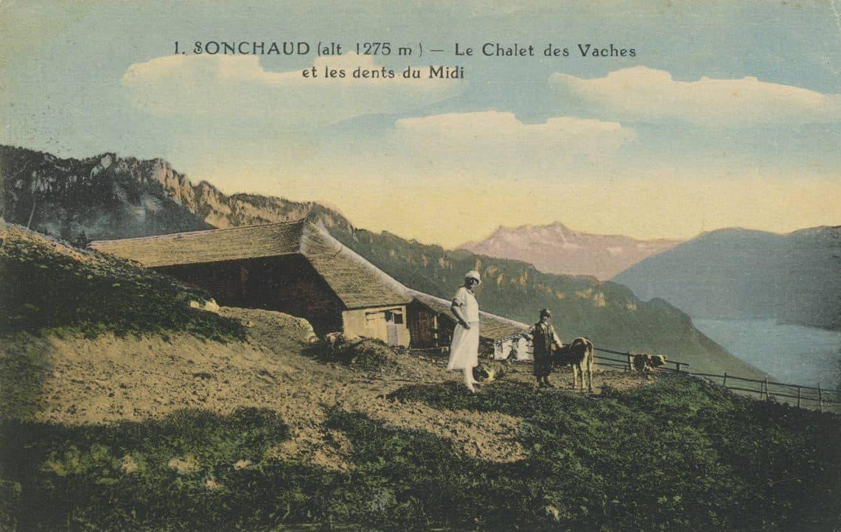 Sonchaud (alt 1275m.) - Le Chalet des Vaches et les Dents du Midi. Carte datée de 1936