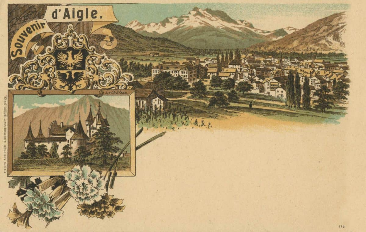 Souvenir d'Aigle © Atelier Artistique H. Guggenheim & Co., Editeurs, Zürich