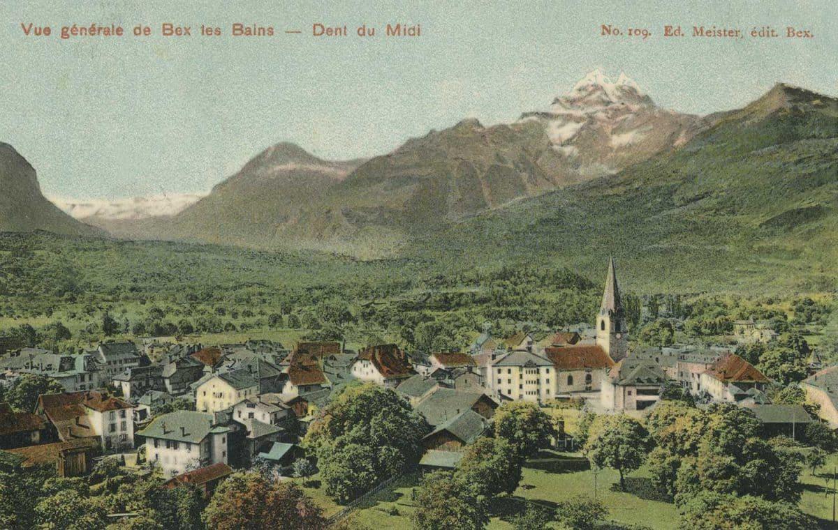 Vue générale de Bex les Bains - Dent du Midi. © Ed. Meister, édit. Bex, carte datée de 1909