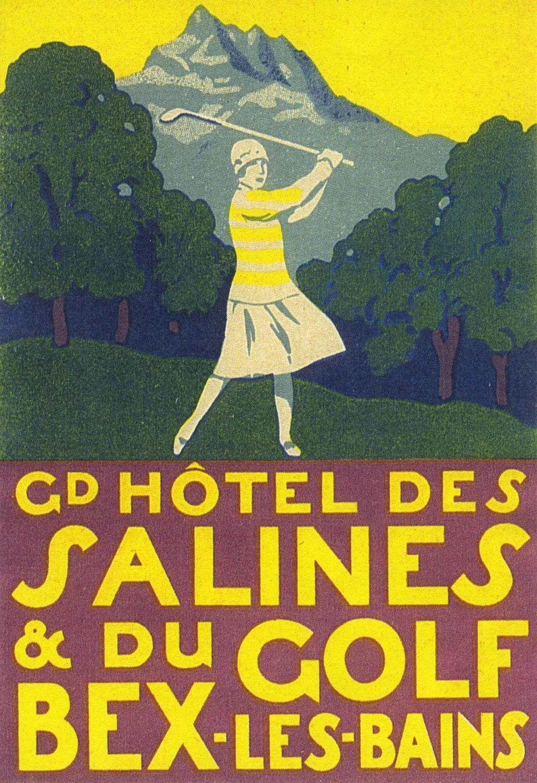 Etiquette de bagage du Gd Hôtel des Salines du Golf, Bex-les-Bains. Collection Baron Rouge, Thierry Deladoey, Aigle