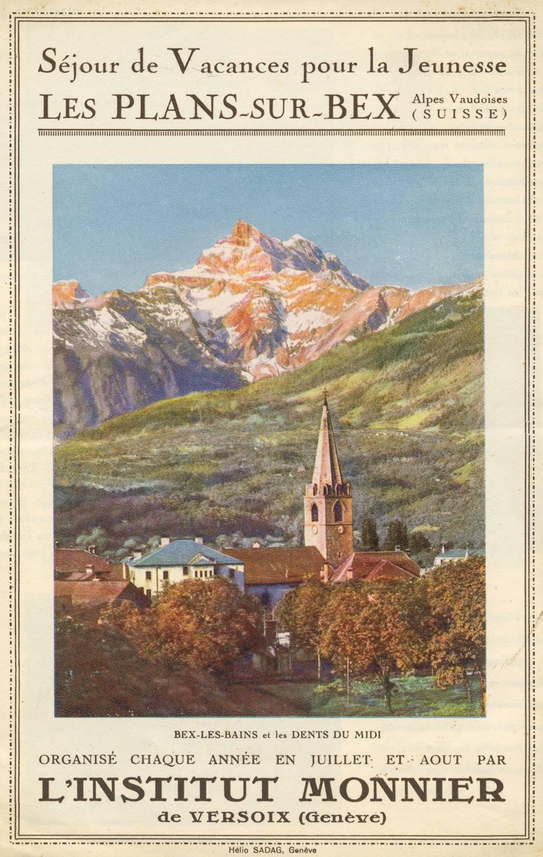 Dépliant, vers 1930. Séjour de Vacances pour la jeunesse, les Plans-sur-Bex. Organisé chaque année en juillet-août par l'Institut Monnier de Versoix (Genève), collection Mandement de Bex