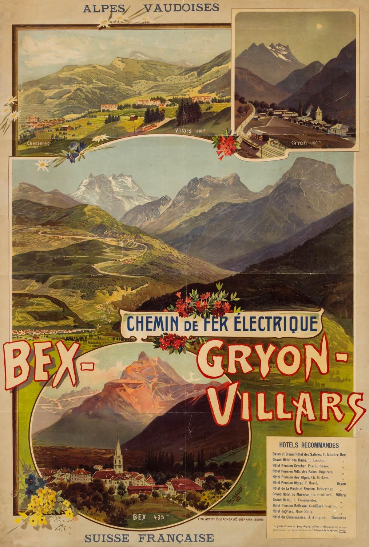 Affiche pour le chemin de fer Bex-Gryon-Villars par Anton Reckziegel, 1900. Lith. artist Hubacher-Biedermann, Berne, 70 x 102cm, collection Mandement de Bex