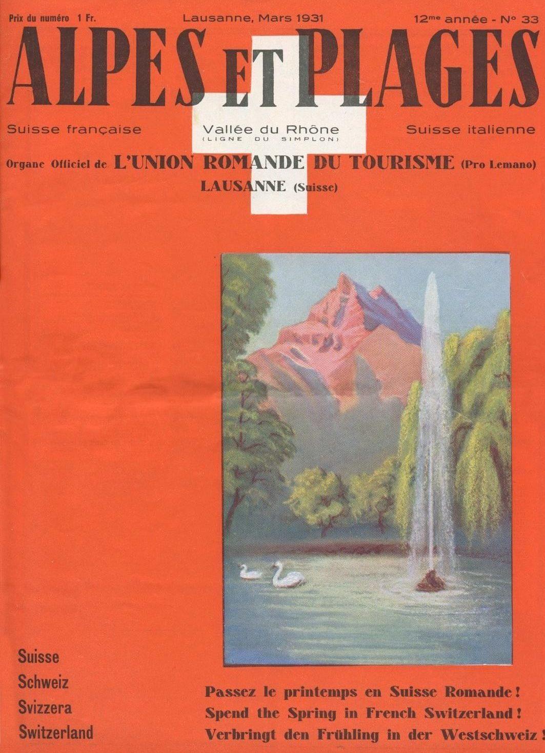 Alpes et plages, organe officiel de l'Union romande du tourisme, Lausanne, (Suisse) 1931, collection Mandement de Bex