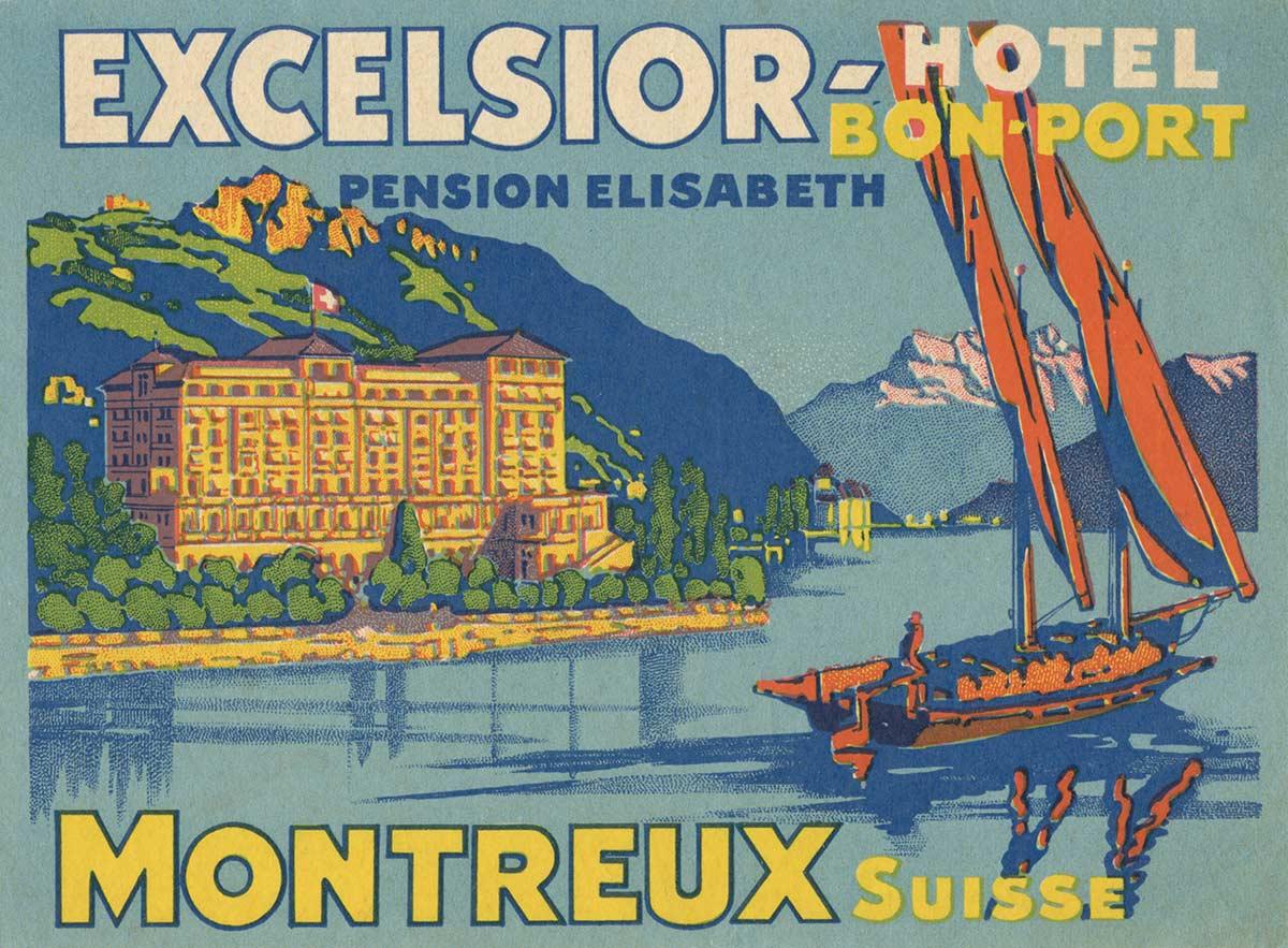 Etiquette de bagage. Excelsior - Bon Port Hôtel, Montreux, Suisse