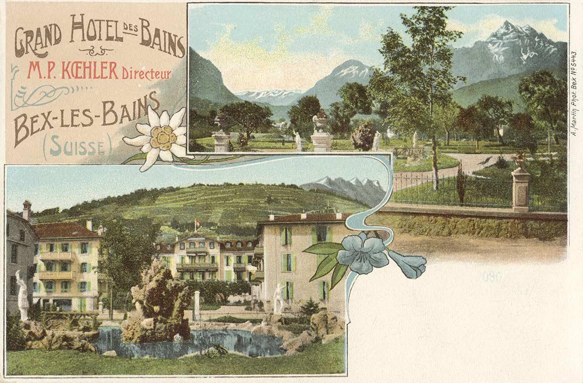 Grand Hôtel des Bains - Bex-les-Bains (Suisse). © A. Martin Phot. Bex