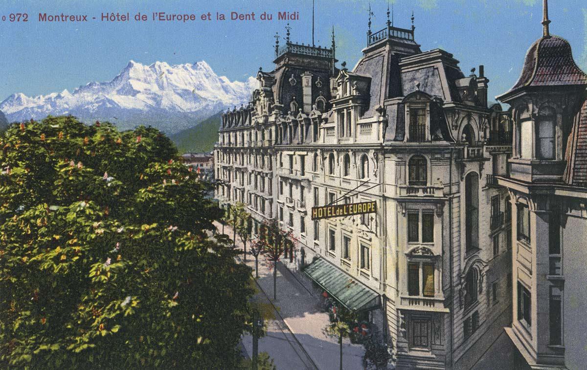 Montreux - Hôtel de l'Europe et la Dent du Midi. © Edition Photoglob, Zürich