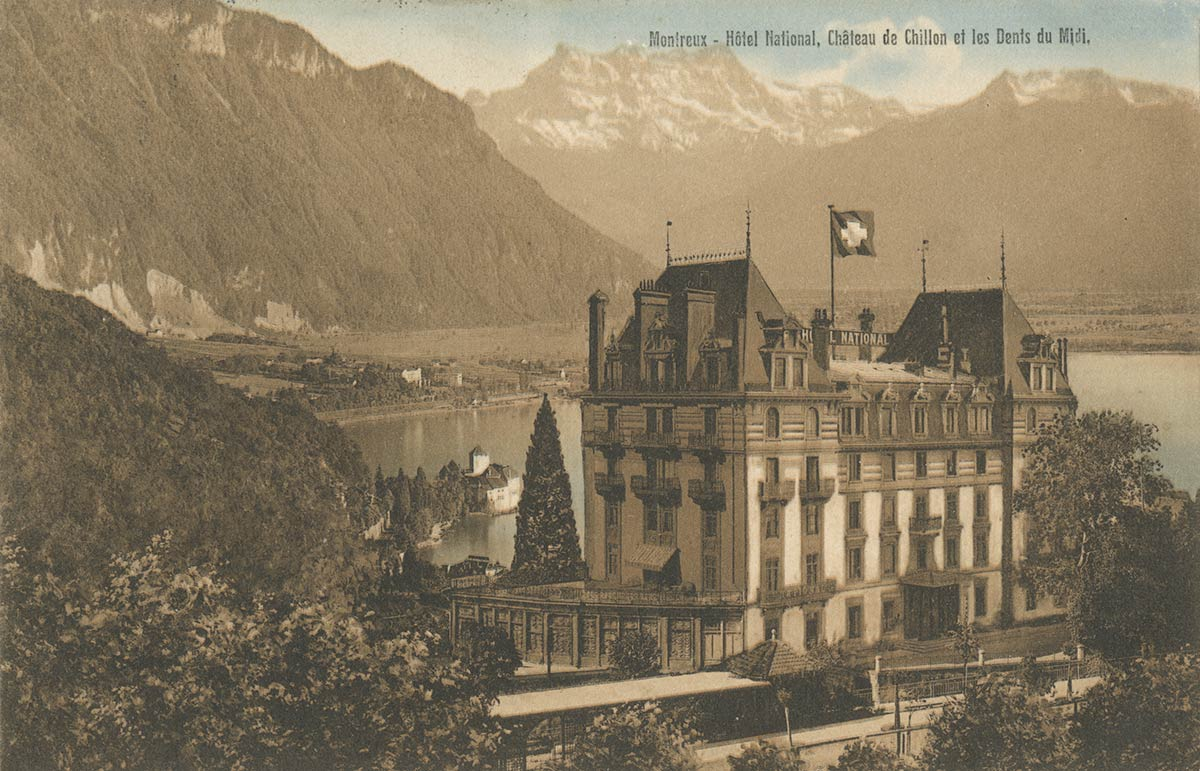 Montreux - Hôtel National, Château de Chillon et les Dents du Midi. Carte datée de 1914