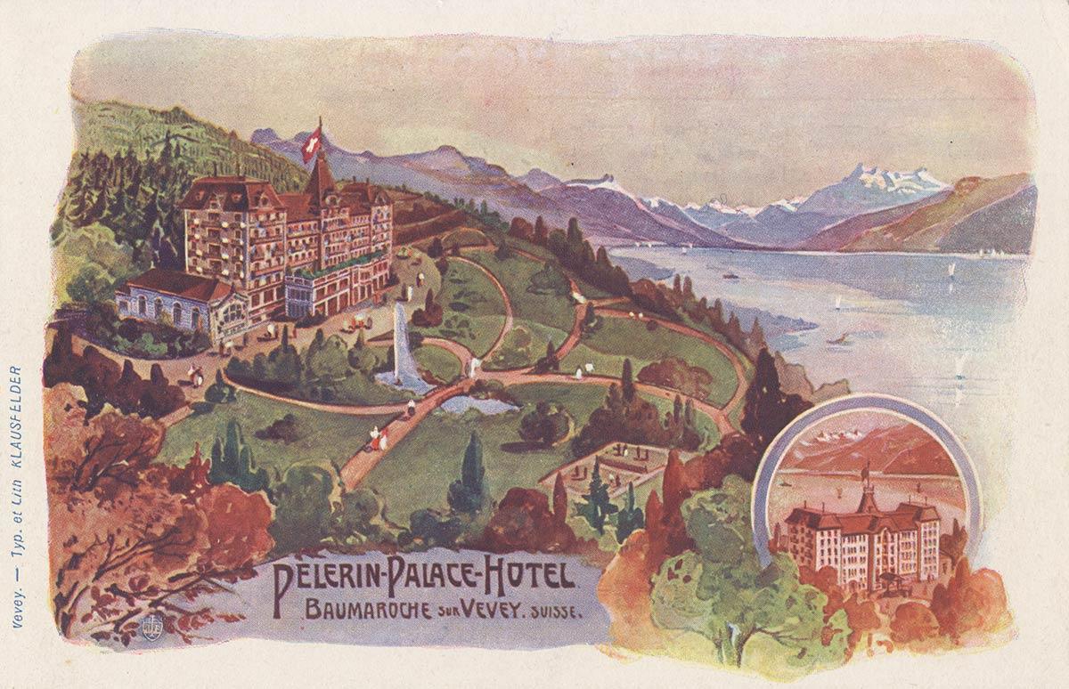 Pélerin - Palace - Hôtel, Baumaroche sur Vevey, Suisse. © Typ. et Lith. Klausfelder, Vevey