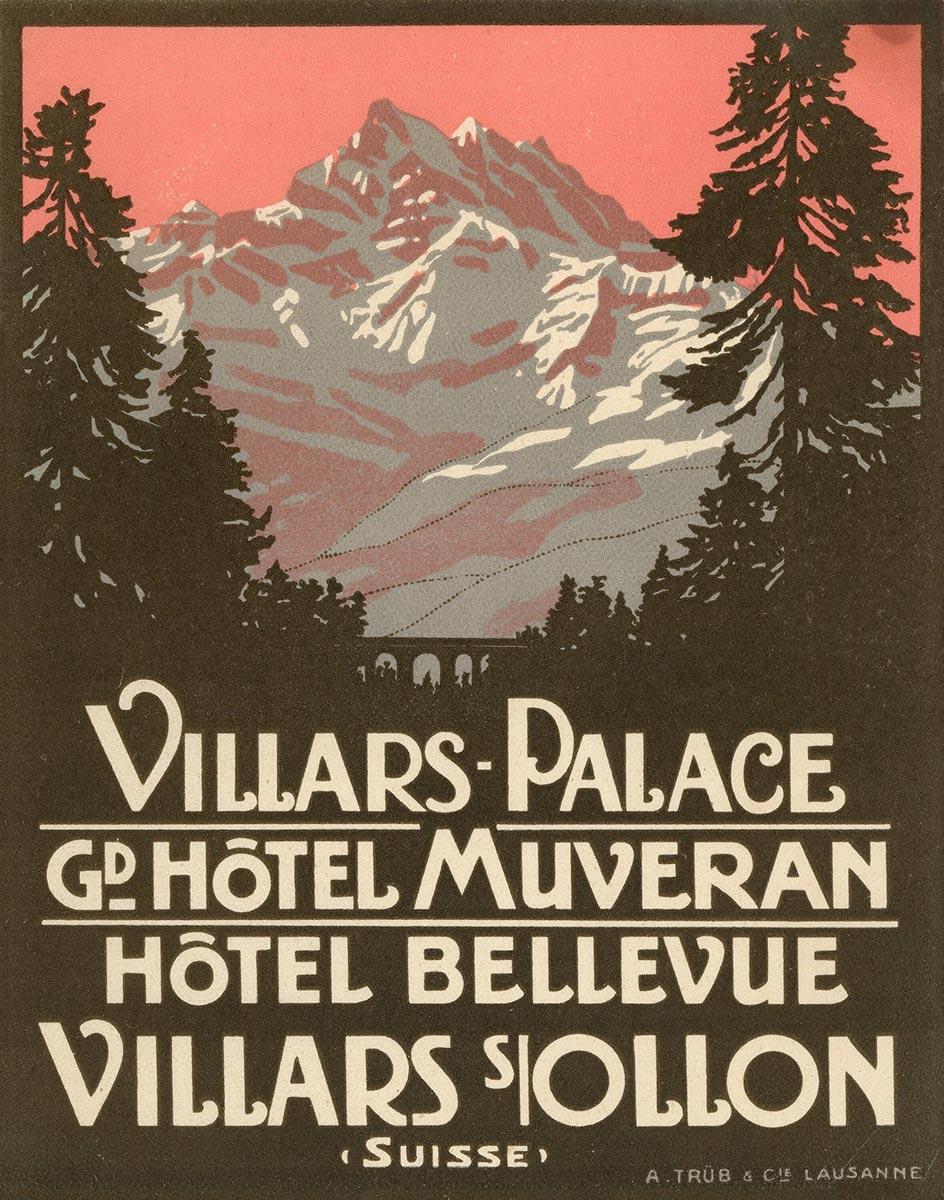 Villars Palace, GD Hôtel Muveran, Hôtel Bellevue, 1913. Etiquette en lithographie, 15 x 12cm. Rodolphe Michaud (1891 - 1944), lithographie A. Trüb et Cie, Lausanne. Galerie 1 2 3, www.galerie123.com