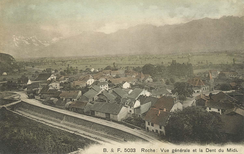 Roche. Vue générale et la Dent du Midi. © Ed. Phot. Franco-Suisse, Berne. Carte datée de 1909